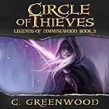 Circle of Thieves: Legends of Dimmingwood (Volume 3) (Unabridged)