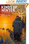 Kinds of Winter: Four Solo Journeys b...