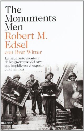 The Monuments Men: La fascinante aventura de los guerreros del arte (Imago Mundi)