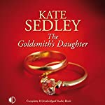 The Goldsmith's Daughter: A Roger the Chapman Medieval Mystery | Kate Sedley