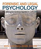 img - for Forensic and Legal Psychology: Psychological Science Applied to Law, 2nd Edition book / textbook / text book