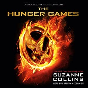 The Hunger Games: Hunger Games Trilogy, Book 1 (       UNABRIDGED) by Suzanne Collins Narrated by Carolyn McCormick