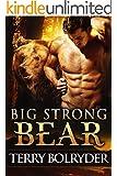 Big Strong Bear (Soldier Bears Book 3)