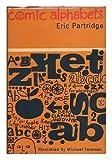 Comic Alphabets (0710019394) by Partridge, Eric