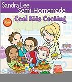 Sandra Lee Semi-Homemade Cool Kids'…