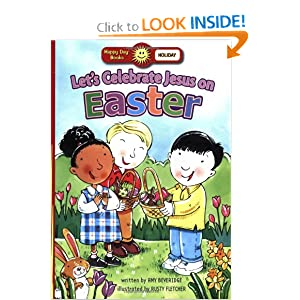 Let's Celebrate Jesus On Easter (Happy Day Books: Holiday & Seasonal)