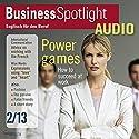 Business Spotlight Audio - 3 Power games. 2/2013: Business-Englisch lernen Audio - Machtspiele Hörbuch von  div. Gesprochen von:  div.