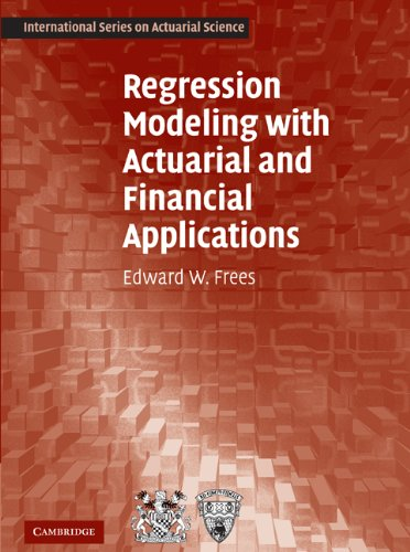 Regression Modeling with Actuarial and Financial Applications (International Series on Actuarial Science), Buch