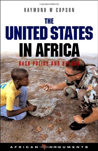 The United States in Africa: Bush Policy and Beyond...