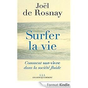 Surfer la vie: Vers la soci�t� fluide
