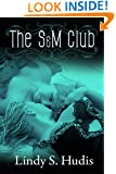The S&M Club (Book 1 The Erotic Adventures of Devon and Desiree Series)