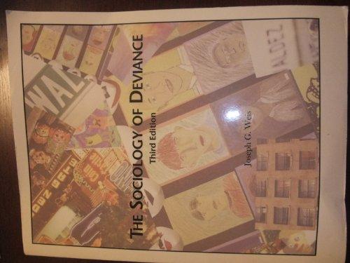 The Sociology of Deviance (The Sociology of Deviance Third Edition)