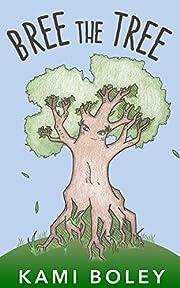 Bree The Tree