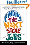 Finding the Next Steve Jobs: How to F...