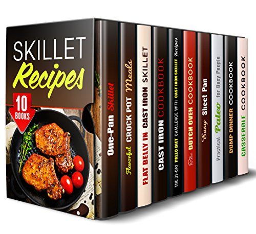 Skillet Recipes Box Set (10 in 1): Delicious One-Pan Skillet Recipes, Plus, Dutch Oven and Slow Cooker Meals (Special Appliances Cooking) by Trina Grey, Natalie Smith, Lucille Boyd, Rebecca Dwight, Andrea Libman, Roberta Wood, Emma Melton, Aimee Long, Sadie Tucker, Jessica Meyers