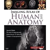 Imaging Atlas of Human Anatomy, 4eby Jamie Weir MB  BS ...