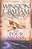 Winston Graham The Four Swans: A Novel of Cornwall 1795-1797