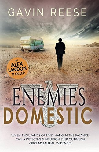 Enemies Domestic (An Alex Landon Thriller)