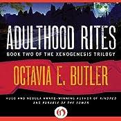 Adulthood Rites: Xenogenesis, Book 2 | Octavia E. Butler