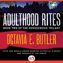 Adulthood Rites: Xenogenesis, Book 2 Audiobook by Octavia E. Butler Narrated by Aldrich Barrett
