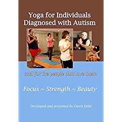 Yoga for Individuals Diagnosed with Autism