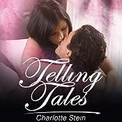 Telling Tales | [Charlotte Stein]