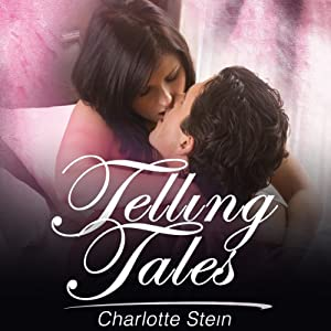 Telling Tales | [Charlotte Stein]