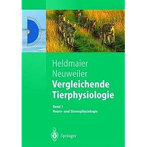 Vergleichende Tierphysiologie. Band 1 + 2. Neuro- und Sinnesphysiologie / Vegetative Physi