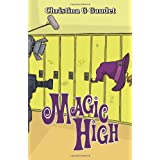 Magic Highby Christina G. Gaudet