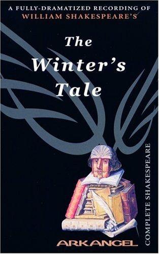 The Winter's Tale (Arkangel Complete Shakespeare) - William Shakespeare