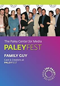 Family Guy: Cast & Creators Live at the Paley Center