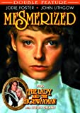 Mesmerized (1986) / The Lady And The Highwayman (1989)