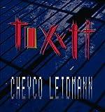 echange, troc Cheyco Leidmann - Toxytt