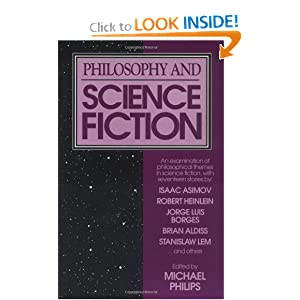 Philosophy and Science Fiction by Michael Phillips
