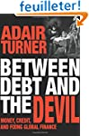 Between Debt and the Devil - Money, C...