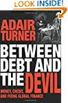 Between Debt and the Devil: Money, Cr...