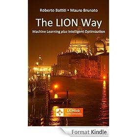The LION Way: Machine Learning plus Intelligent Optimization (English Edition)