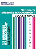 National 5 Business Management Success Guide (0007504942) by Ross, Anne