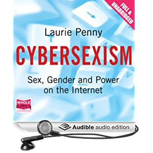 Cybersexism (Unabridged)
