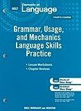 Elements of Language: Grammar Usage and Mechanics Language Skills Practice Grade 10