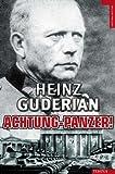 Achtung Panzer (Historia Militar) (Spanish Edition) (849256735X) by Heinz Guderian