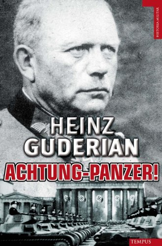 Achtung Panzer (Historia Militar) (Spanish Edition)