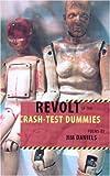 Revolt of the Crash-test Dummies