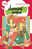 Charming Junkie, Band 5