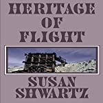 Heritage of Flight | Susan Shwartz