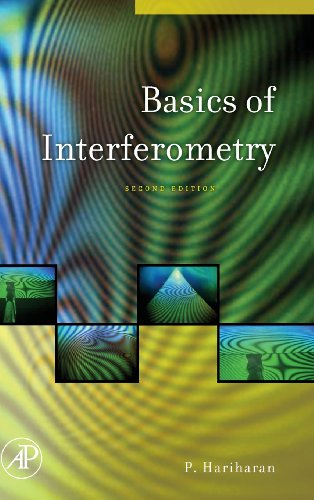 Basics Of Interferometry, Second Edition