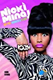 Nicki Minaj: Hip Pop Moments 4 Life