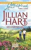 His Country Girl (Granger Family Ranch, Book 4)