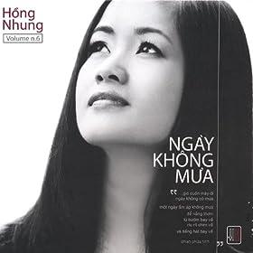 Amazon.com: Ngay Khong Mua: Hong Nhung: MP3 Downloads