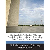 Elk Creek Safe Harbor/Marina Feasibility Study Girard Township, Erie County, Pennsylvania